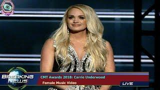 CMT AWARDS 2018: CARRIE UNDERWOOD   FEMALE MUSIC VIDEO