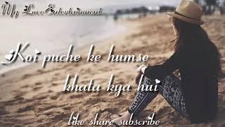 Koi puche humse WhatsApp status video||female version song||dekthe dekthe ||sad status for girls