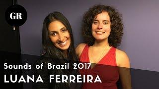 Sounds of Brazil 2017: Brazilian Music Series