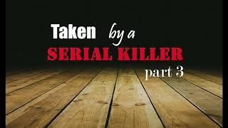 Taken by a Female Serial Killer ASMR Roleplay Part 3 (Gender Neutral) (Female x Listener)