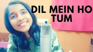 Dil Mein Ho Tum Female version cover | Armaan Malik, CHEAT INDIA, Rochak K, Bappi L, Manoj M