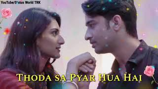 Beautiful WhatsApp Video Status (Thoda Sa Pyar Hua Hai) Female Version WhatsApp status Video