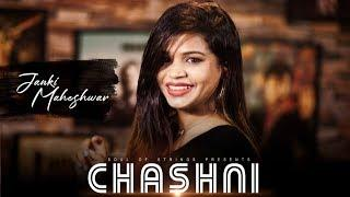 Chashni Song Cover | Salman Khan | Janki Maheshwar | Female Version | Bharat