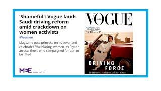 Vogue Arabia called out for hypocrisy over 'celebration of trailblazing women'