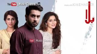 Balaa - Full OST Title Video Song ( Female ) | On ARY Digital Drama