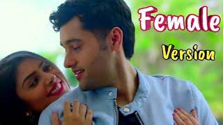 Dil Meri Na Sune Female Song Video - Genius | Utkarsh, Ishita | Atif Aslam | Full HD Video Song