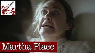 Martha Place Documentary