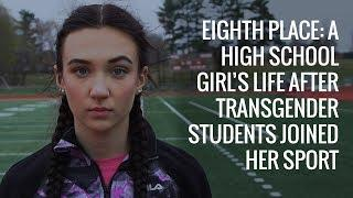 8th Place: A High School Girl's Life After Transgender Students Joined Her Sport
