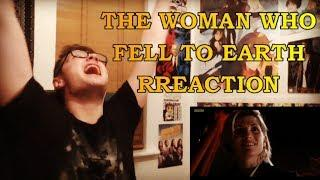 DOCTOR WHO - 11X01 THE WOMAN WHO FELL TO EARTH REACTION