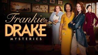 Frankie Drake Mysteries; Season 2 Episode 1