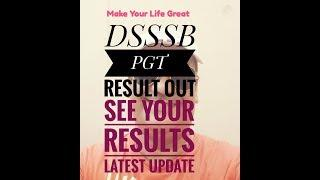 DSSSB PGT RESULT OUT II SEE YOUR RESULT II PGT MATH FEMALE II LATEST UPDATES 2018