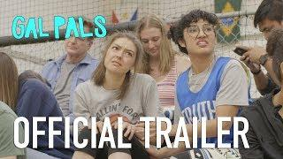 GAL PALS Season Two | OFFICIAL TRAILER