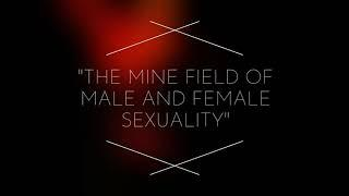 "MGTOW ""The Minefield Of Male And Female Sexuality"""