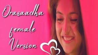 Orasaadha Female Version Whatsapp Status Video ???? Happy Valentine Day Special Whatsapp Status 2019
