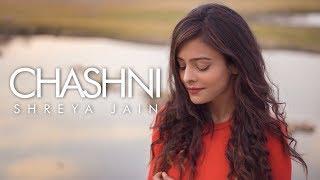 Chashni | Bharat | Salman Khan | Female Cover | Shreya Jain | Fotilo Feller | Vivart