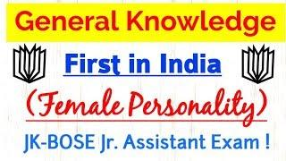 First in India (Female) | General Knowledge for JK-BOSE Junior Assistant Exam 2019 !