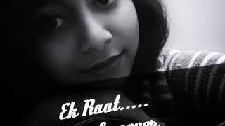 Ek Raat Female Cover