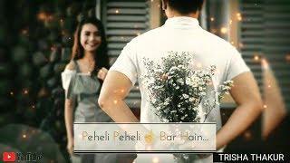 Pehela Pehela Payar Hain | Female | Romantic | WhatsApp Status Video | 30 Sec | Lyrics