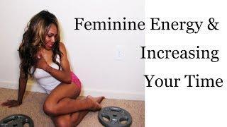 Feminine Energy and Time: The Feminine Energy Series