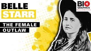 Belle Starr: The Female Outlaw