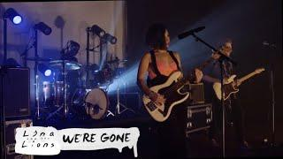 Lina and the Lions - We're Gone - LIVE 2019