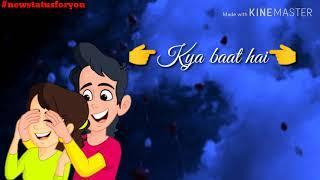 Kya baat hai | new  female WhatsApp status video 2018 | WhatsApp status| status video