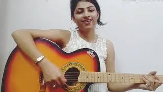 Kabir Singh : Tujhe Kitna Chahne Lage Song | Arijit | (Guitar) Acoustic female  Cover by Nitika Jain