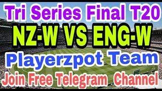 NZ VS ENG WOMEN Final T20 // Dream 11 ( England Vs New Zealand Women) // Playerzpot Team & LeaGuex