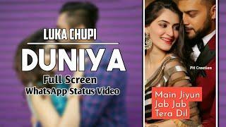 Duniya Song | Luka Chupi | Female Love | Full Screen | WhatsApp Status Video || PH Creation.
