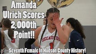 Secaucus's Amanda Ulrich Scores 2,000th Point | Seventh Female In Hudson County History