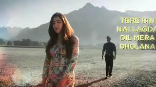 #SIMMBA  Tere Bin   Female Version    Rahat  Rahat Fateh Ali Khan , Asses Kaur