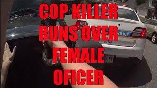 Cop Killer Runs Over Female Baltimore Police Officer - LEO Round Table 2019 S04E17d