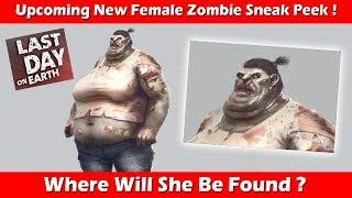 Upcoming New Heavy Female Zombie Sneak Peek ! Last Day On Earth Survival