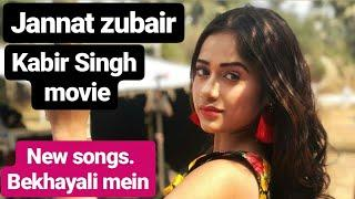 jannat zubair !!Bekhayali mein songs female version!! New heart touching video 2019