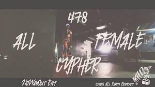 478 All Female Cypher (Prod by ROMEPRODUCTIONSent) presented by No Way out ent