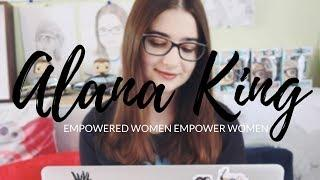 EMPOWERED WOMEN EMPOWER WOMEN: Alana King