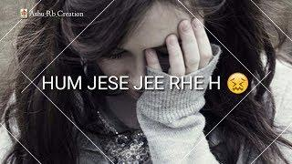 ????Love Breakup / Very Sad Female Version WhatsApp Status Video | Sad Heart Touching Status For Gir