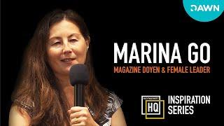 HHQ Inspiration Series ft. Marina Go - Magazine Doyen & Female Leader