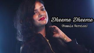 Dheeme Dheeme (Chora Tu Bada Sharmata Hai) | Female Version | Sudipa Biswas | Tiktok Viral Song