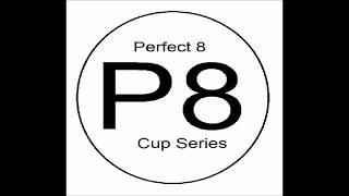 Evolution of the Perfect 8 Cup Series | Life is Beautiful