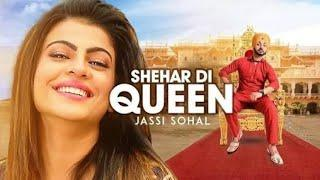 Shehar Di Queen: Jassi Sohal (Full Song) | Desi Routz | Latest Punjabi Songs 2017 | T-Series
