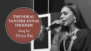 Thendral Vanthu Ennai Thodum  Thamil song By Divya Raj - Cryptic Show