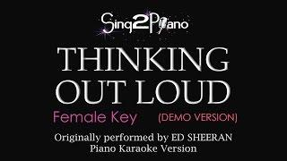 Thinking Out Loud (Female Key - Piano Karaoke demo) Ed Sheeran