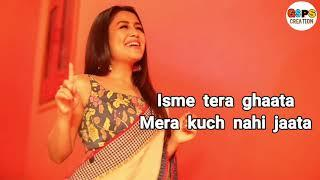 ISME TERA GHATA FULL VIDEO BY NEHA KAKKAR । ISME TERA GHATA FEMALE VERSION