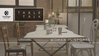 Table Talk: Women in Sports, a Euroleague Basketball documentary
