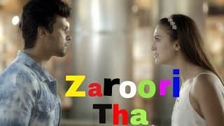 Zaroori Tha Female Version Song Whatsapp Status video