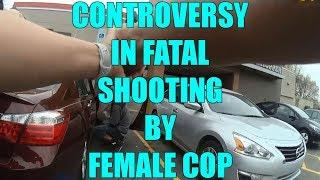 Controversy In Fatal Shooting By Female Cop On Video - LEO Round Table 2019 S04E15c