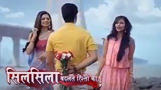 Silsila Badalte Rishton Ka 1st June 2018   Full Interview   Colors Tv Silsila Serial News 2018