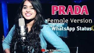 ????????PRADA???????? || Female Version(Urvashi Kiran Sharma) || New Punjabi WhatsApp Status Video 2