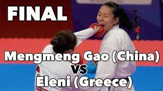 FINAL - Mengmeng Gao (China) Vs Eleni C (Greece) - Kumite +68 Kg Female